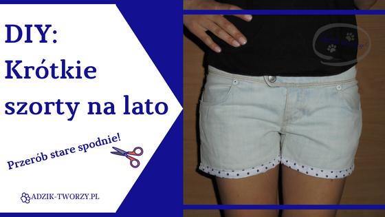 DIY szorty na lato z długich spodni