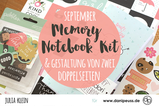 https://danipeuss.blogspot.com/2017/08/monatsubersicht-september-memory-notebook-kit.html