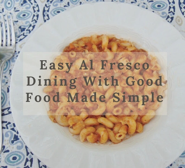 Easy Al Fresco Dining with Good Food Made Simple #ad #foodie