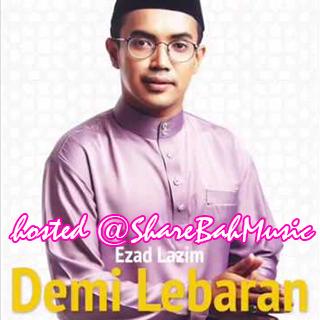 Ezad Lazim - Demi Lebaran MP3