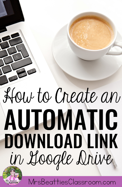 Are you a blogger sharing digital goodies, or a teacher wanting to make assigning digital resources to your students a little simpler? This tip is for you! I'm sharing step-by-step instructions for creating an automatic download link to a Google Drive resource!