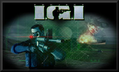 Project I.G.I : I'm Going In - Full PC Game - Highly Compressed 50 MB - Free Download | By MEHRAJ