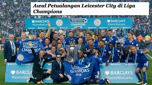 Awal Petualangan Leicester City di Liga Champions