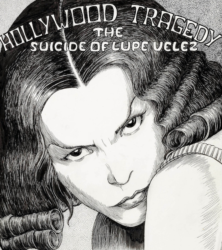 "Complete original art by Jim Osborne for ""Hollywood Tragedy: The Suicide of Lupe Velez"" from Sleazy Scandals of the Silver Screen, published by the Cartoonist Co-Op Press, 1974."