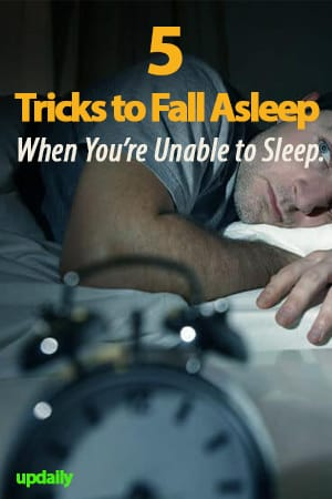 5 Tricks to Fall Asleep When You're Unable to Sleep