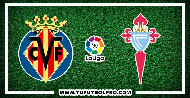Ver Villarreal vs Celta EN VIVO Gratis Por Internet Hoy 16 de Octubre 2016