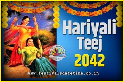 2042 Hariyali Teej Festival Date and Time, 2042 Hariyali Teej Calendar