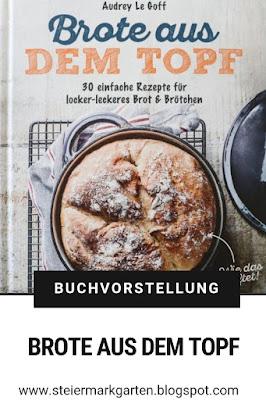 Buchvorstellung-Brote-aus-dem-Topf-Pin-Steiermarkgarten