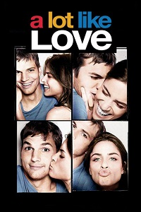 Watch A Lot Like Love Online Free in HD