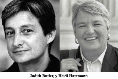 Judith Butler, y Heidi Hartmann,