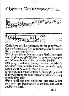 Martin Luther's 16th century choral, Nuch komm der Heyden Heyland, from the Erfurt Enchiridion