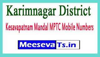 Kesavapatnam Mandal MPTC Mobile Numbers List Karimnagar District in Telangana State