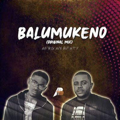 Afrikan Beatz - Balumukeno (Orginal Mix) Download Mp3