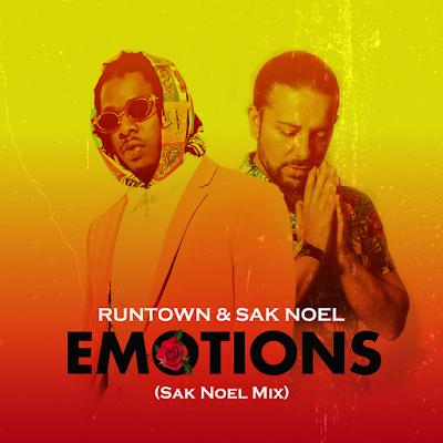 Runtown & Sak Noel - Emotions (Sak Noel Mix) Download Mp3
