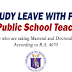 STUDY LEAVE WITH PAY for Public School Teachers
