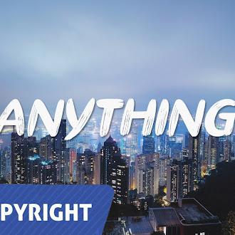 NO COPYRIGHT MUSIC: IamDJNotorious - Anything
