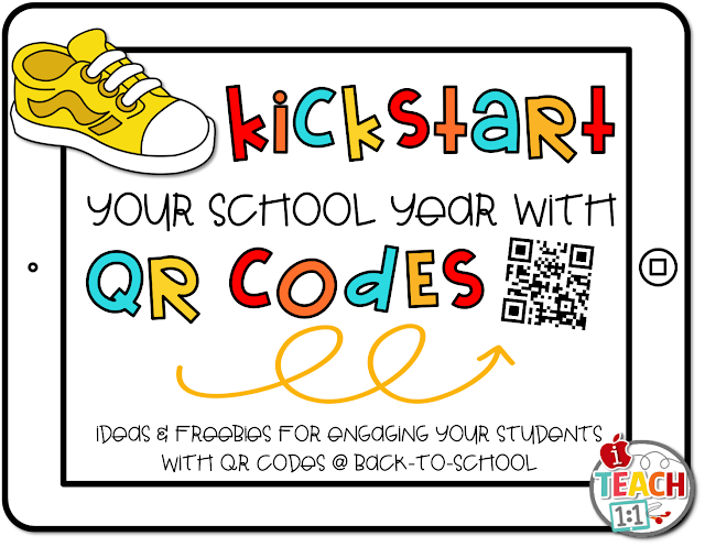Kick-start Your School Year With QR Codes: Lots of ideas and freebies to engage your students with QR codes at back-to-school