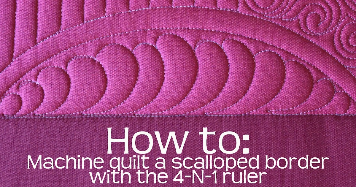 Piece N Quilt: How-to: Machine Quilt a Scalloped Border ...