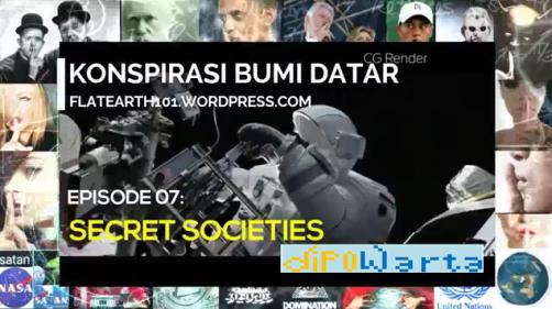 Secret Societies merupakan episode ke-7 dari serial Konspirasi Bumi Datar