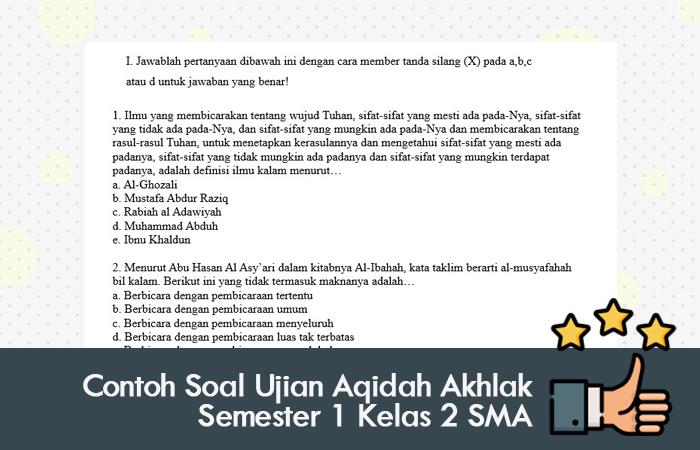 Contoh Soal Ujian Aqidah Akhlak Semester 1 Kelas 2 SMA