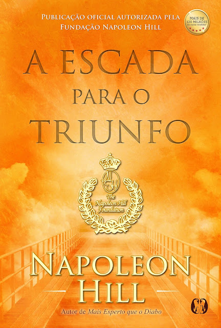 A Escada para o Triunfo Napoleon Hill