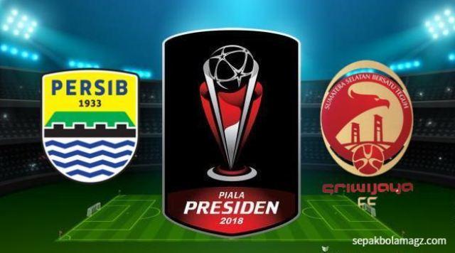 Persib vs Sriwijaya FC Jadi Laga Pembuka Piala Presiden 2018 di GBLA