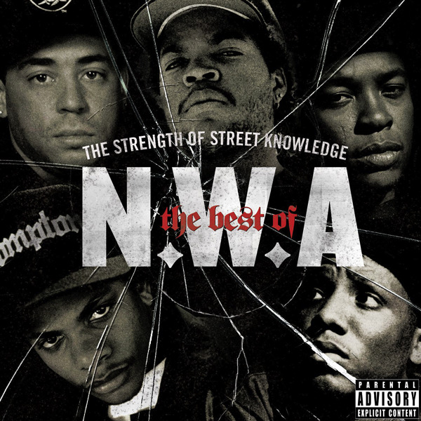 N.W.A. - The Best of N.W.A. - The Strength of Street Knowledge Cover