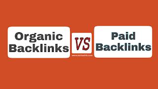 Organic Backlinks vs Paid Backlinks - Choosing the best seo backlinks