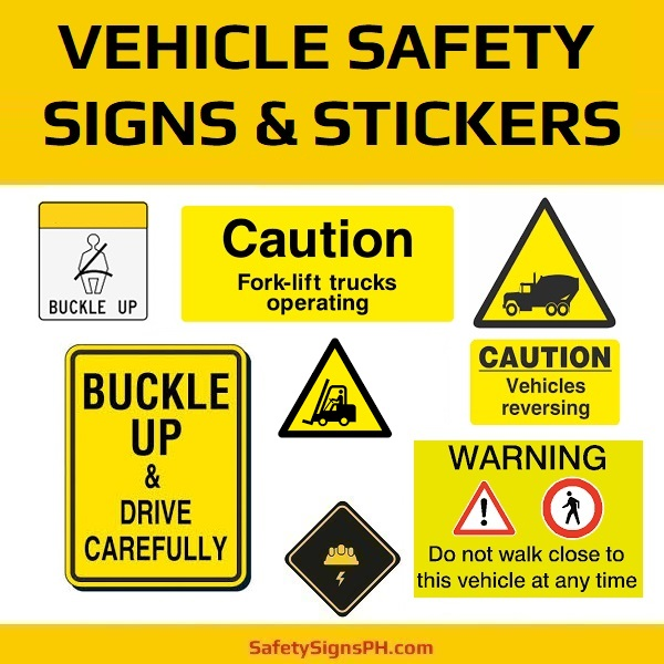Vehicle Safety Signs, Stickers & Labels
