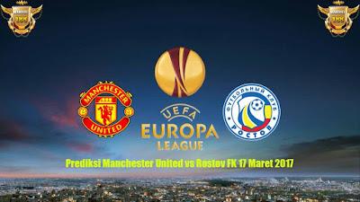 AGEN BOLA - Prediksi Manchester United vs Rostov FK 17 Maret 2017