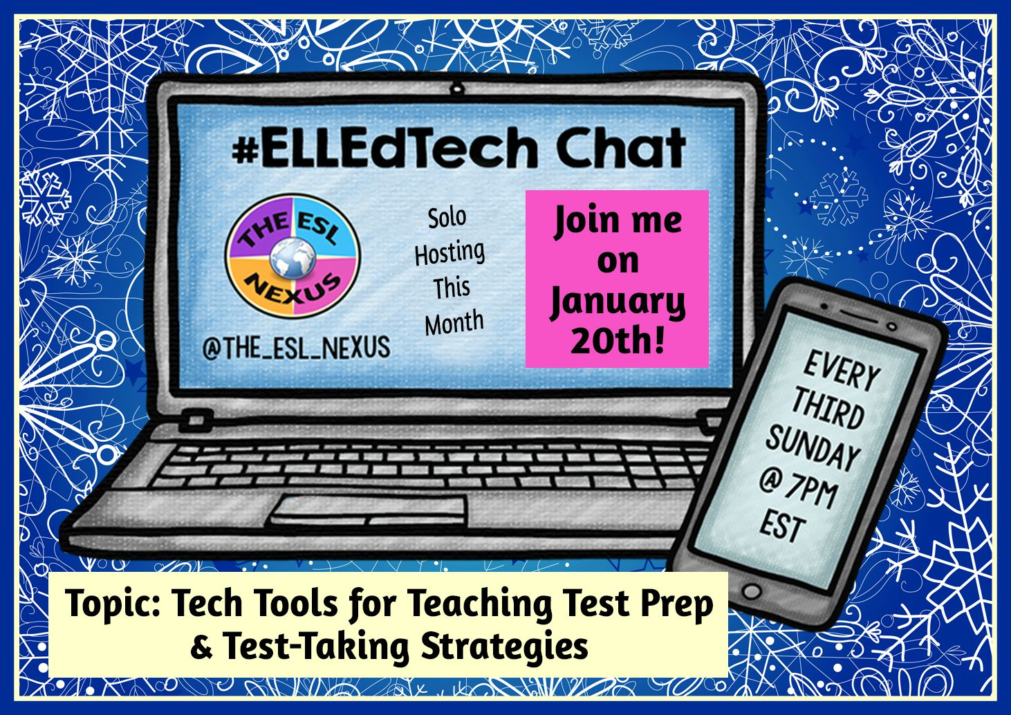 Join the January #ELLEdTech Twitter chat on Sunday, 1/20/19 to discuss test prep & test-taking strategies for ELLs | The ESL Nexus