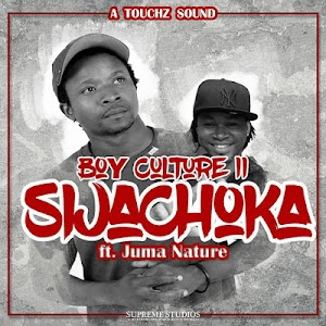 Download Mp3 | Boy Culture II ft Juma Nature - Sijachoka
