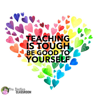 "Hearts that say ""Teaching Is Tough. Be good to yourself."""