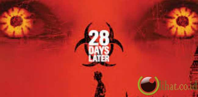 28 Days Later... [2002]