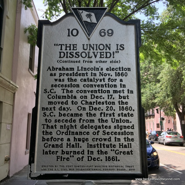 sign marks the spot where secession from the Union was declared in Charleston, South Carolina