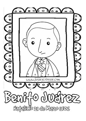colorear Benito Juárez 21 Marzo natalicio