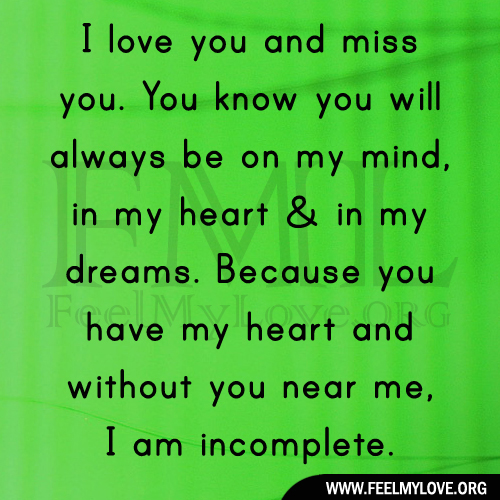 love you and miss you  You know you will always be on my mind  in my    I Miss You And Love You Images