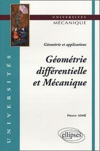 Géométrie différentielle et Mécanique - Géométrie et applications