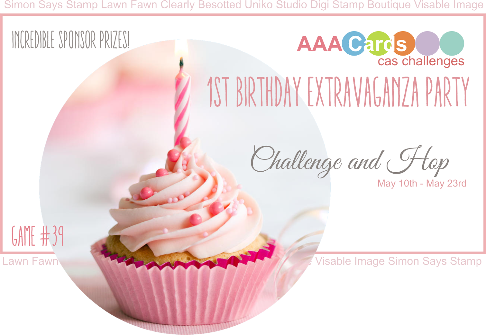 http://www.aaacards.blogspot.co.uk/2015/05/game-39-1st-birthday-extravaganza-party_10.html