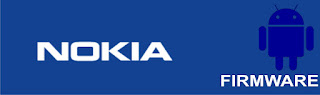 Nokia Firmware | OS | Stock Rom | Custom Rom | Flash File | Phone | Tablet | Nokia Android Firmware