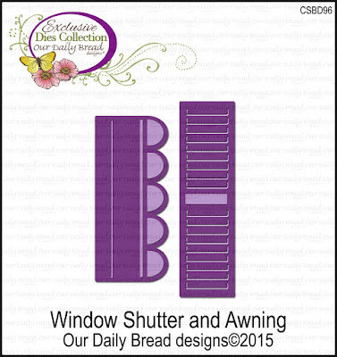 Our Daily Bread Designs Custom Die: Window Shutter and Awning