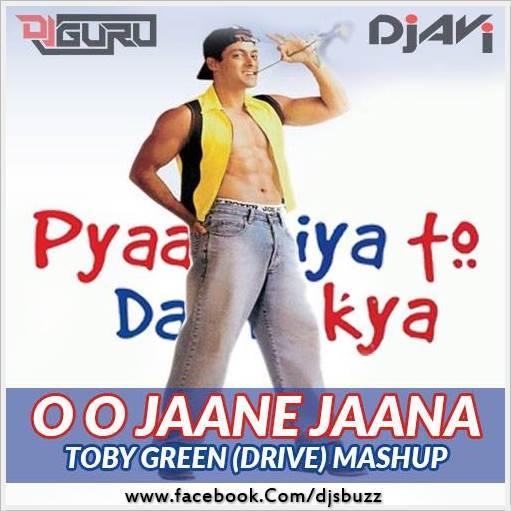 Download Lagu Oh Oh Jane Jaana: OH OH JAANE JAANA Vs TOBY GREEN (DRIVE)