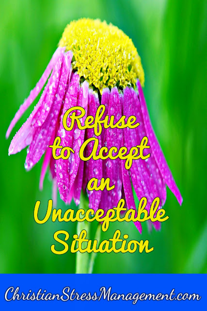 Refuse to Accept an Unacceptable Situation