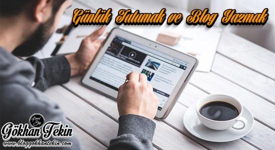 günlük tutmak ve blog yazmak insana neler kazandırır