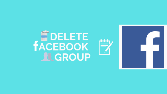 How Do I Delete A Group On Facebook<br/>