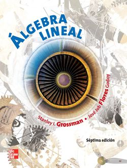 Álgebra Lineal Grossman 7ª Edición