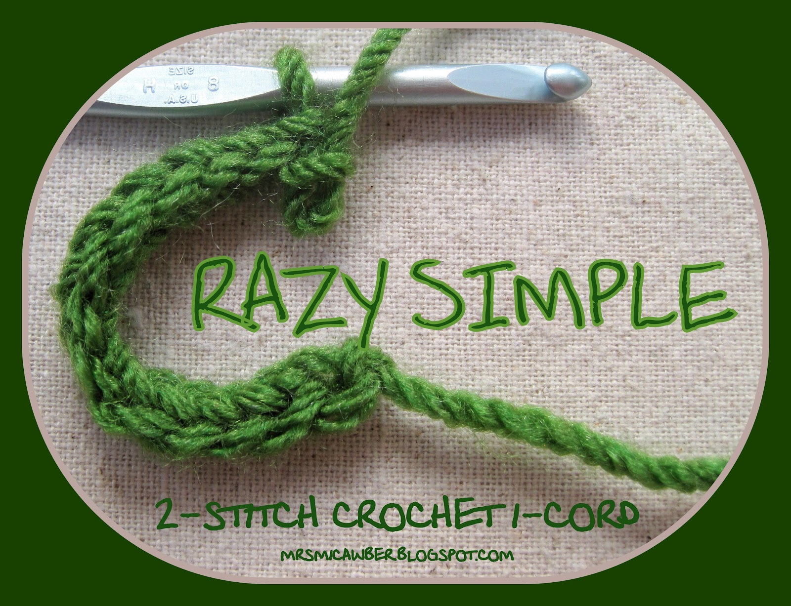 Mr  Micawber's Recipe for Happiness: Crazy Simple 2-Stitch Crochet I