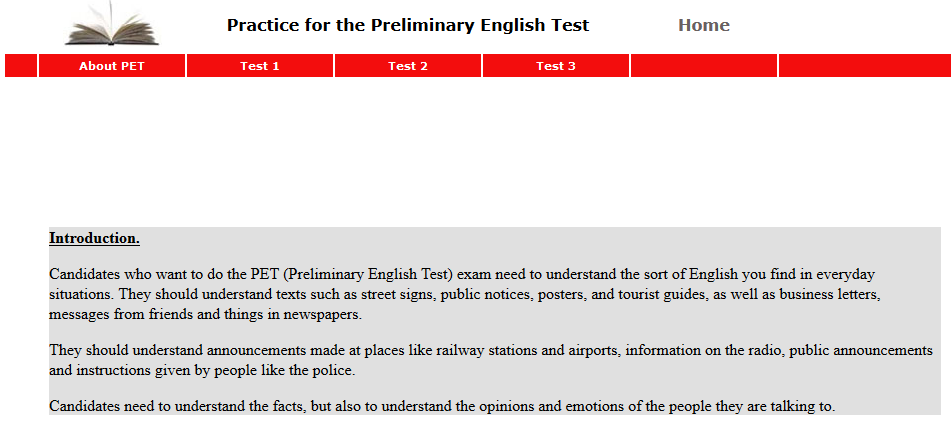 http://www.english-online.org.uk/petfolder/pethome.php?name=Practice%20for%20the%20Preliminary%20English%20Test