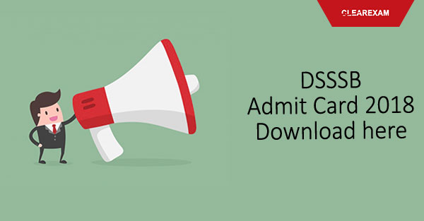 DSSSB Admit Card 2018