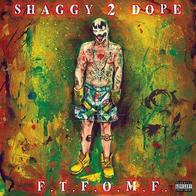 Shaggy 2 Dope - F.T.F.O.M.F - Album Download, Itunes Cover, Official Cover, Album CD Cover Art, Tracklist